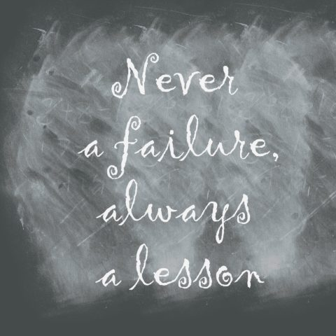 never-a-failure-always-a-lesson